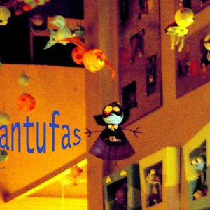 Image for 'Pantufas'