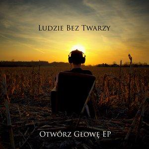 Image for 'Otwórz głowę EP'
