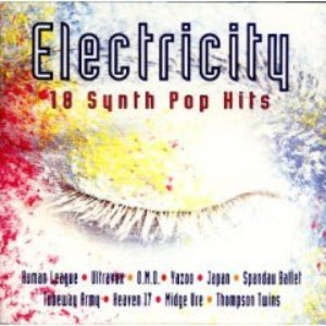 Immagine per 'Electricity - 18 Synth Pop Hits'