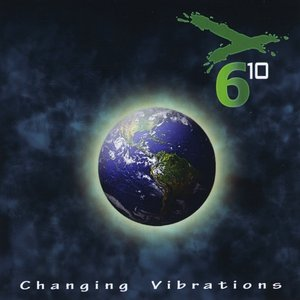 Image for 'Changing Vibrations'