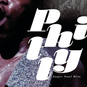 Image for 'Philly Super Soul Hits'