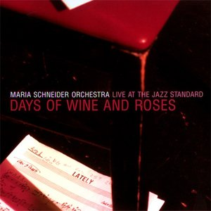 Image for 'Days of Wine and Roses: Live at the Jazz Standard'