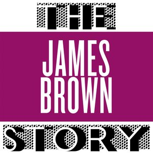 Image for 'The James Brown Story'
