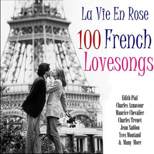 Image for 'La Vie En Rose 100 Classic French Lovesongs'