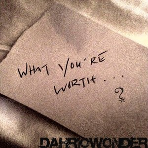 Image for 'What You're Worth'