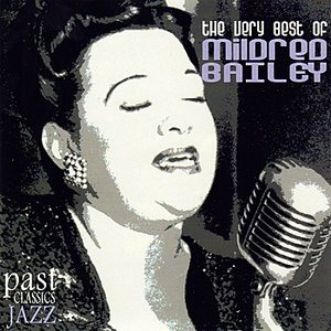 """The Very Best Of Mildred Bailey""的封面"
