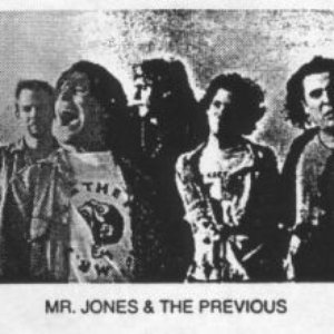 Image for 'Mr. Jones & The Previous'