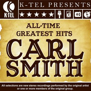 Image for 'Carl Smith: All-Time Greatest Hits'