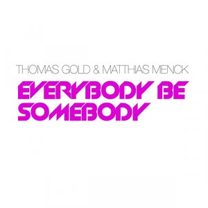 Image for 'Everybody Be Somebody (feat. Matthias Menck)'