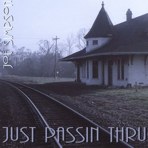 Image for 'Just Passin Thru'