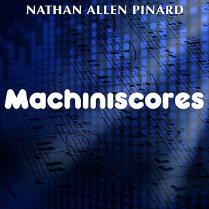 Image for 'Machiniscores'