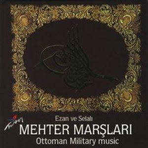 Image for 'Ezan Ve Selali Mehter Marslari'