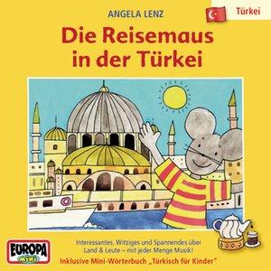 Image for '02/Die Reisemaus in der Türkei'