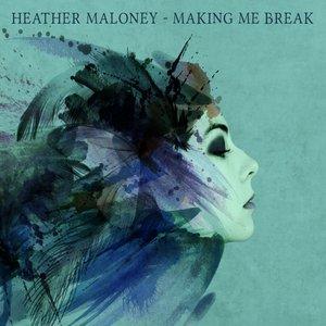 Imagen de 'Making Me Break'