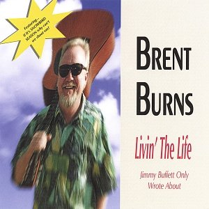 Image for 'Livin' The Life (Jimmy Buffett Only Wrote About)'