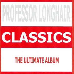 Image for 'Classics - Professor Longhair'