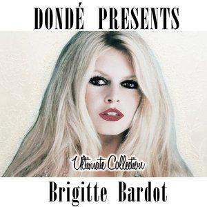 Image for 'Brigitte Bardot Ultimate Collection (Donde' Presents)'