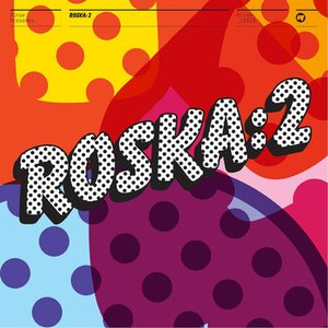Image for 'Rinse Presents: Roska 2'