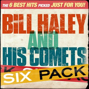 Image for 'Sixpack - Bill Haley & His Comets - EP'