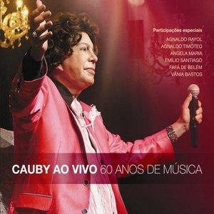 Bild für 'Cauby Ao Vivo - 60 Anos de Música'