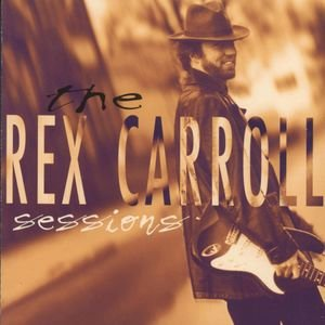 Image for 'The Rex Carroll Sessions'