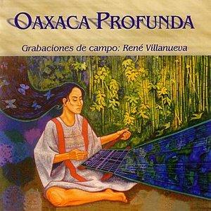 Image for 'Oaxaca Profunda'