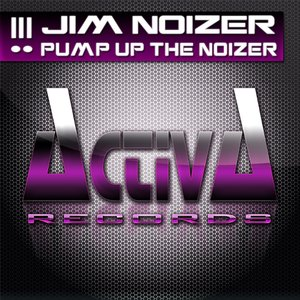 Image for 'Pump Up the Noizer'