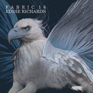 Image for 'Fabric 16: Eddie Richards'
