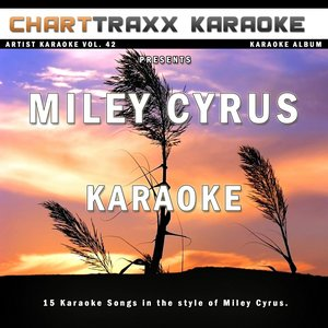 Image for 'Artist Karaoke Vol. 42 (Sing the Songs of Miley Cyrus)'