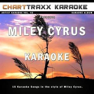 Bild für 'Artist Karaoke Vol. 42 (Sing the Songs of Miley Cyrus)'