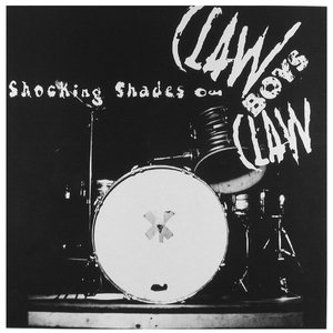 Image for 'Shocking Shades of Claw Boys Claw'