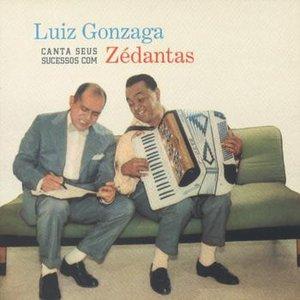 Image for 'Luiz Gonzaga Canta Seus Sucessos Com Zé Dantas'