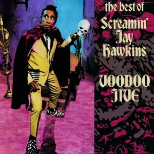 Image for 'Voodoo Jive: The Best of Screamin' Jay Hawkins'