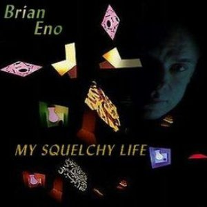 Image for 'My Squelchy Life'