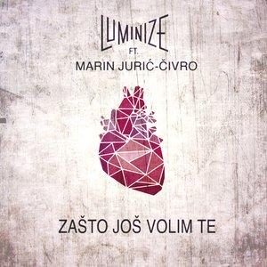 Image for 'Zašto Još Volim Te'