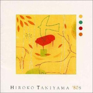 Immagine per 'HIROKO TANIYAMA '80S'