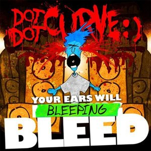 Immagine per 'Your Ears Will Bleeping Bleed'