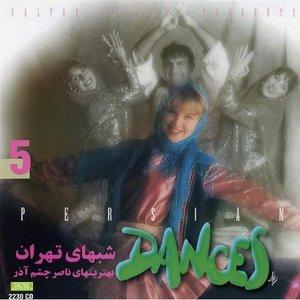 Immagine per 'Persian Traditional & Folk Dance Music, Vol 5 (Shabhaye Tehran)'