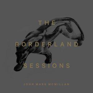 Bild für 'The Borderland Sessions'