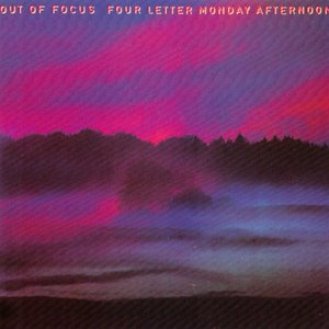Immagine per 'Out Of Focus: Four Letter Monday Afternoon'