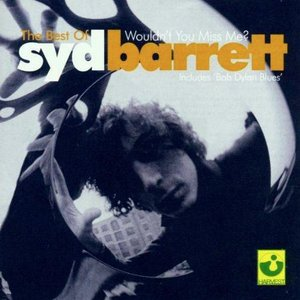 Image pour 'The Best of Syd Barrett: Wouldn't You Miss Me?'