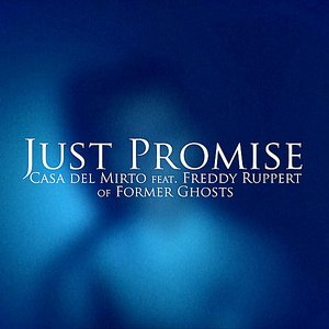 Image for 'Just Promise (feat. Freddy Ruppert of Former Ghosts)'