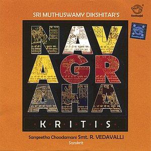 Image for 'Sri Muthuswamy Dikshitar`s - Navagraha Kritis'