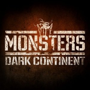 Image for 'Monsters: Dark Continent'