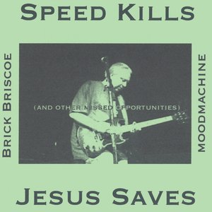 Image for 'Speed Kills, Jesus Saves'