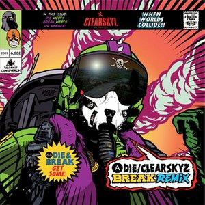 Immagine per 'Clear Skyz (Break Remix) / Get Some'