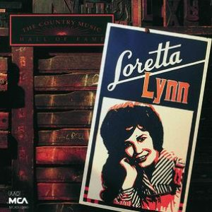 Image for 'Country Music Hall Of Fame Series: Loretta Lynn'