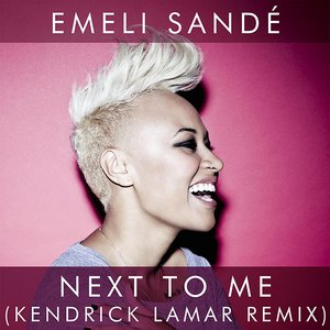 Image for 'Next to Me (Kendrick Lamar Remix)'