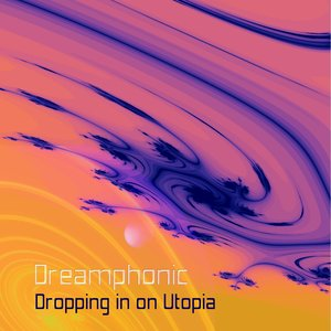 Image for 'Dropping In On Utopia'