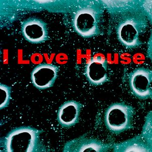 Image pour 'I Love House'